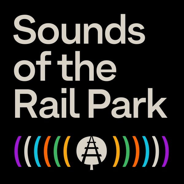 Sounds of the Rail Park