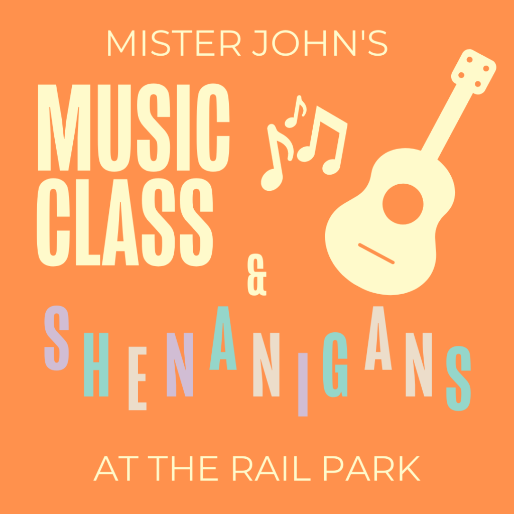Mister John's Music Class and Shenanigans at the Rail Park